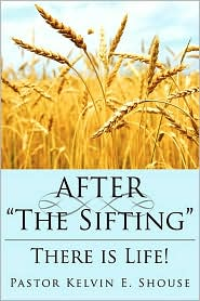 After the Sifting: There Is Life!