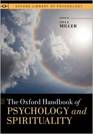 The Oxford Handbook of Psychology and Spirituality - Lisa J. Miller (Editor)