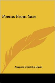 Poems from Yare - Augusta Cordelia Davis