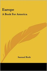 Europe: A Book for America - Samuel Roth