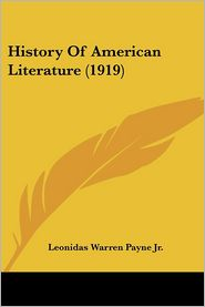 History Of American Literature (1919) - Leonidas Warren Payne Jr.