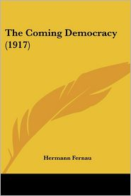 Coming Democracy - Hermann Fernau