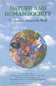 Nature and Human Society: The Quest for a Sustainable World - Peter H. Raven, Tania Williams, Committee for the Second Forum on Biodiversity, National Academy of Sciences and National Resear