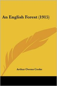 An English Forest (1915) - Arthur O. Cooke