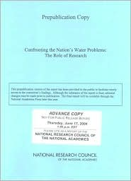 Confronting the Nation's Water Problems: The Role of Research - Committee on Assessment of Water Resources Research, National Research Council