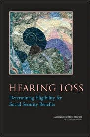 Hearing Loss: Determining Eligibility for Social Security Benefits