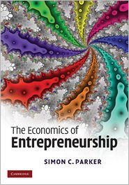 The Economics of Entrepreneurship