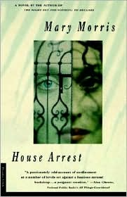 House Arrest - Mary Morris