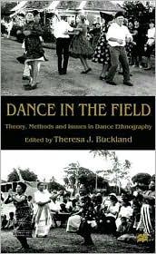 Dance In The Field - Theresa J. Buckland (Editor)