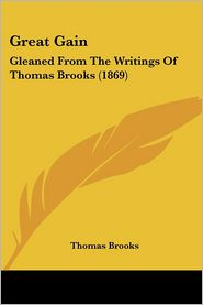 Great Gain - Thomas Brooks