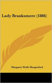 Lady Branksmere - Margaret Wolfe Hungerford