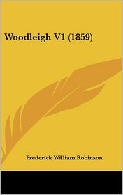 Woodleigh V1 (1859) - Frederick William Robinson