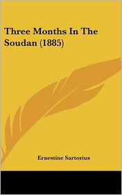 Three Months in the Soudan (1885)