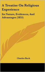 A Treatise On Religious Experience - Charles Buck