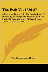 The Path V1, 1886-87 - The Theosophical Society