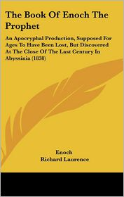 The Book Of Enoch The Prophet - Enoch, Richard Laurence (Translator)