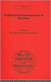 World Yearbook of Education: Professional Development of Teachers - Eric Hoyle (Editor), Jacquetta Megarry (Editor)