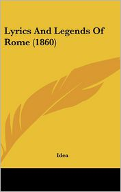 Lyrics and Legends of Rome (1860)