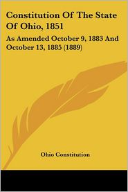 Constitution Of The State Of Ohio, 1851 - Ohio Constitution