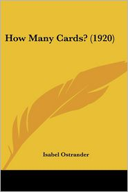 How Many Cards? (1920) - Isabel Ostrander