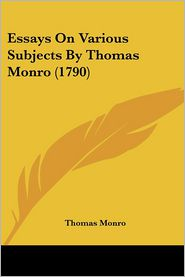 Essays on Various Subjects by Thomas Monro (1790)