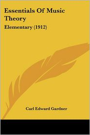 Essentials of Music Theory: Elementary (1912)