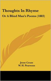 Thoughts In Rhyme - Jesse Cruse, W. H. Pearsons (Introduction)