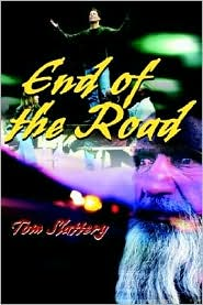 End of the Road - Tom Slattery