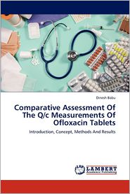 Comparative Assessment of the Q/C Measurements of Ofloxacin Tablets - Dinesh Babu