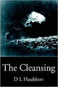 The Cleansing - D. L. Haubbert