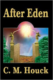 After Eden - C.M. Houck