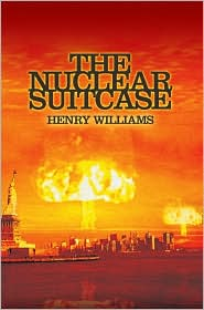 The Nuclear Suitcase - Henry Williams