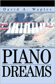 Piano Dreams - David A. Waples