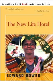 The New Life Hotel - Edward Hower