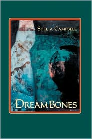 Dreambones - Shelia Campbell