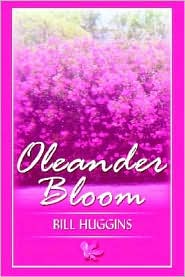 Oleander Bloom - Bill Huggins