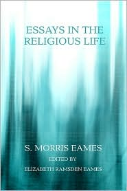 Essays In The Religious Life - S. Morris Eames, Elizabeth Ramsden Eames (Editor)