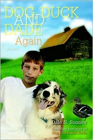 Dog, Duck and Dade Again - Dale N. Sonney