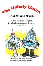 The Unholy Union: Church and State - Al Hamilton
