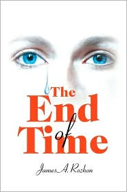 The End of Time - James A. Rozhon