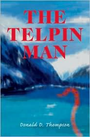 The Telpin Man (Sol Chronicles Series #2) - Donald D. Thompson