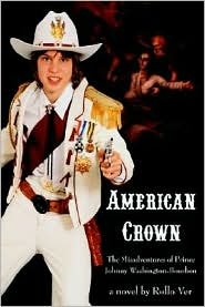 American Crown: The Misadventures of Prince Johnny Washington-Bourbon - Rollo Ver