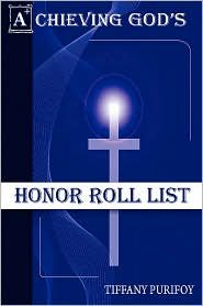Achieving God's Honor Roll List - Tiffany Purifoy