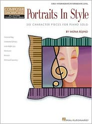 Portraits in Style: Six Character Pieces for Piano Solo Early Int. to Intermediate - Mona Rejino