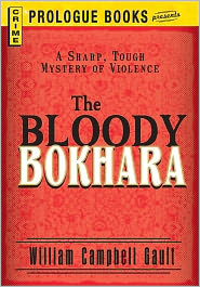 The Bloody Bokhara - William Campbell Gault