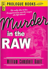 Murder in the Raw - William Campbell Gault