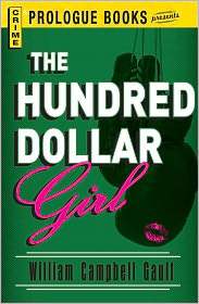 The Hundred Dollar Girl - William Campbell Gault