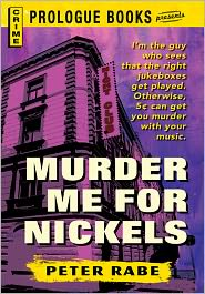 Murder Me for Nickels - Peter Rabe