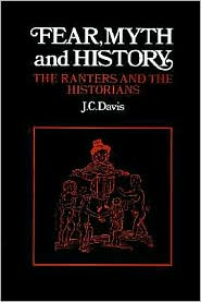Fear, Myth and History: The Ranters and the Historians