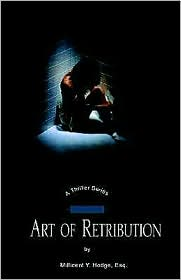 Art of Retribution - Millicent Y. Hodge